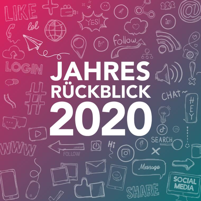Social Media Jahresrückblick 2020